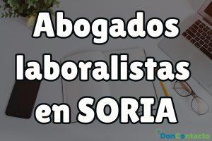 Abogados Laboralistas en Soria