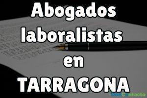Abogados laboralistas en Tarragona