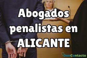 Abogados Penalistas en Alicante
