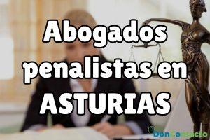 Abogados Penalistas en Asturias