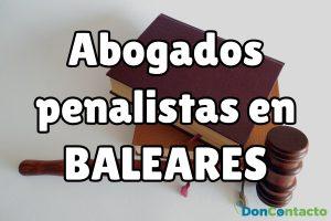 Abogados Penalistas en Baleares