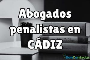 Abogados Penalistas en Cádiz