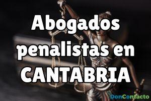 Abogados Penalistas en Cantabria