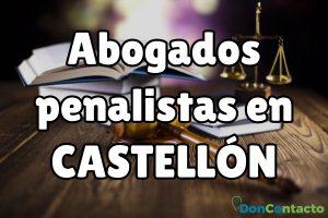 Abogados Penalistas en Castellón