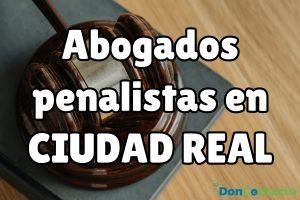 Abogados Penalistas en Ciudad Real