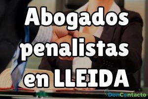 Abogados penalistas en Lleida