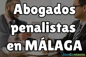 Abogados penalistas en Málaga