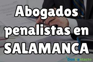 Abogados penalistas en Salamanca