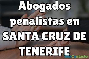 Abogados penalistas en Santa Cruz de Tenerife