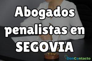 Abogados penalistas en Segovia