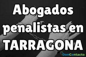 Abogados penalistas en Tarragona