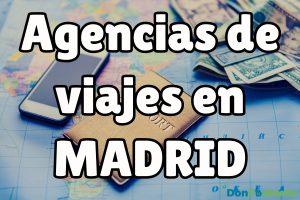 Agencias de Viajes en Madrid
