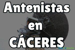 Antenistas en Cáceres