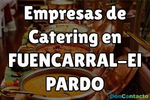 Empresas de Catering en Fuencarral-El Pardo