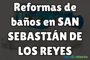 Reformas en San Sebastián de los Reyes