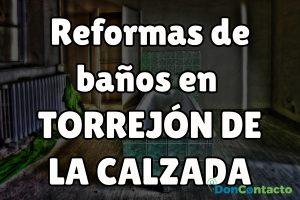 Reformas de baños en Torrejón de la Calzada