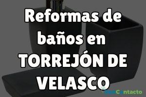 Reformas de baños en Torrejón de Velasco