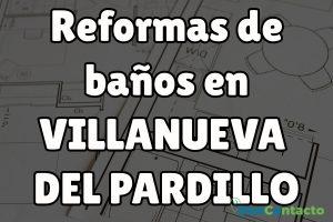 Reformas de baños en Villanueva del Pardillo