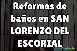 Reformas de baños en San Lorenzo del Escorial