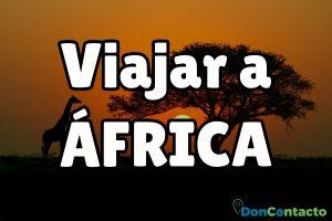 Recomendaciones para viajar a África