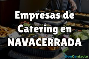 Empresas de catering en Navacerrada