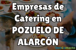 Empresas de catering en Pozuelo de Alarcón