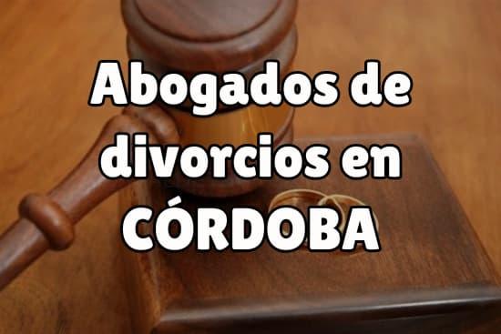 Abogados de divorcios en Córdoba