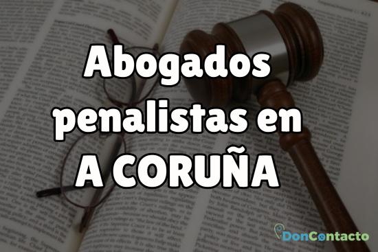 Abogados penalistas en A Coruña