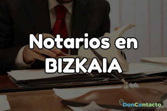Notarios en Bizkaia