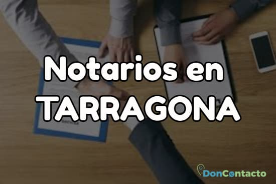 Notarios en Tarragona