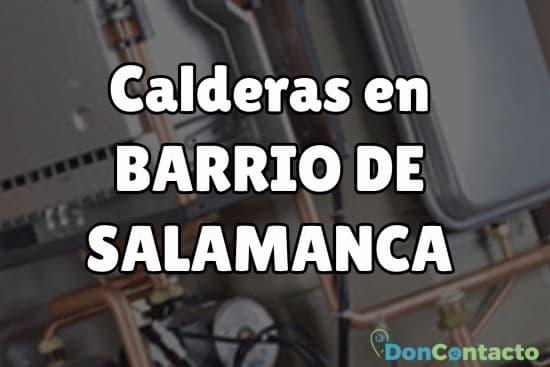 Calderas en Barrio de Salamanca