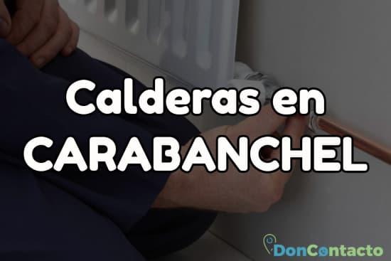 Calderas en Carabanchel