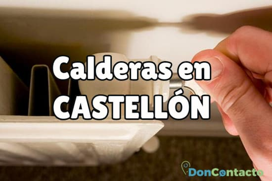 Calderas en Castellón
