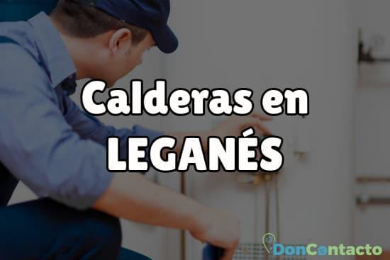 Calderas en Leganés