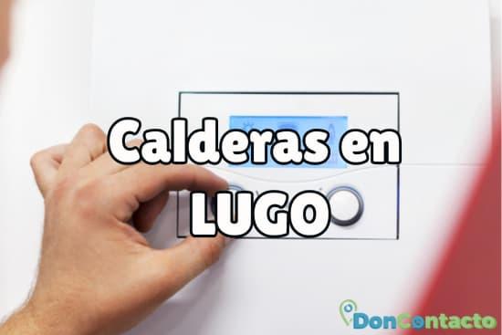 Calderas en Lugo