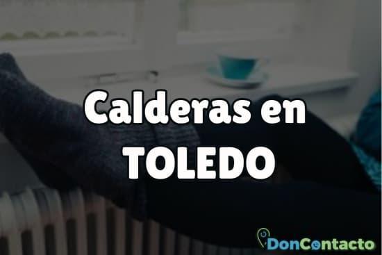 Calderas en Toledo
