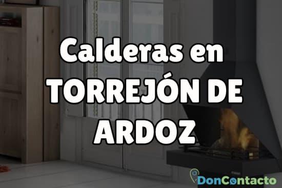 Calderas en Torrejón de Ardoz