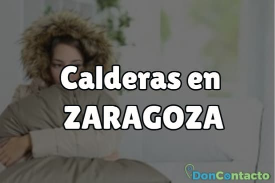 Calderas en Zaragoza