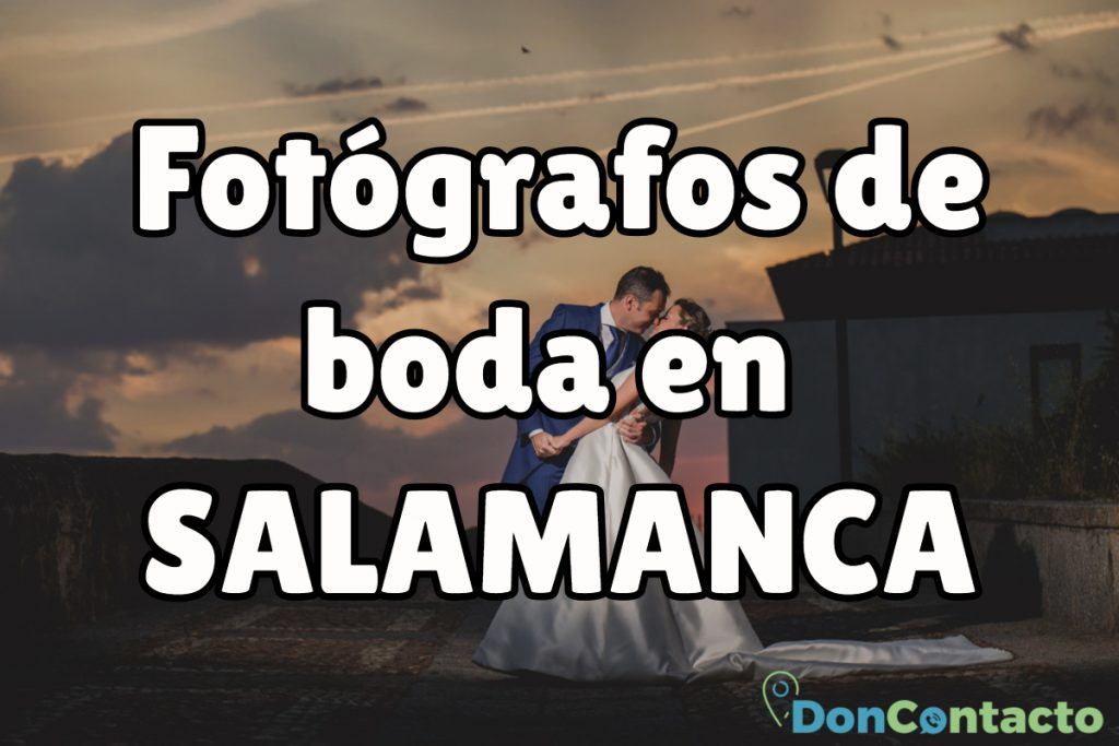 Fotógrafos de boda en Salamanca