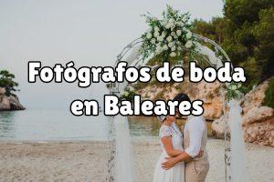 Fotografía de boda en Baleares
