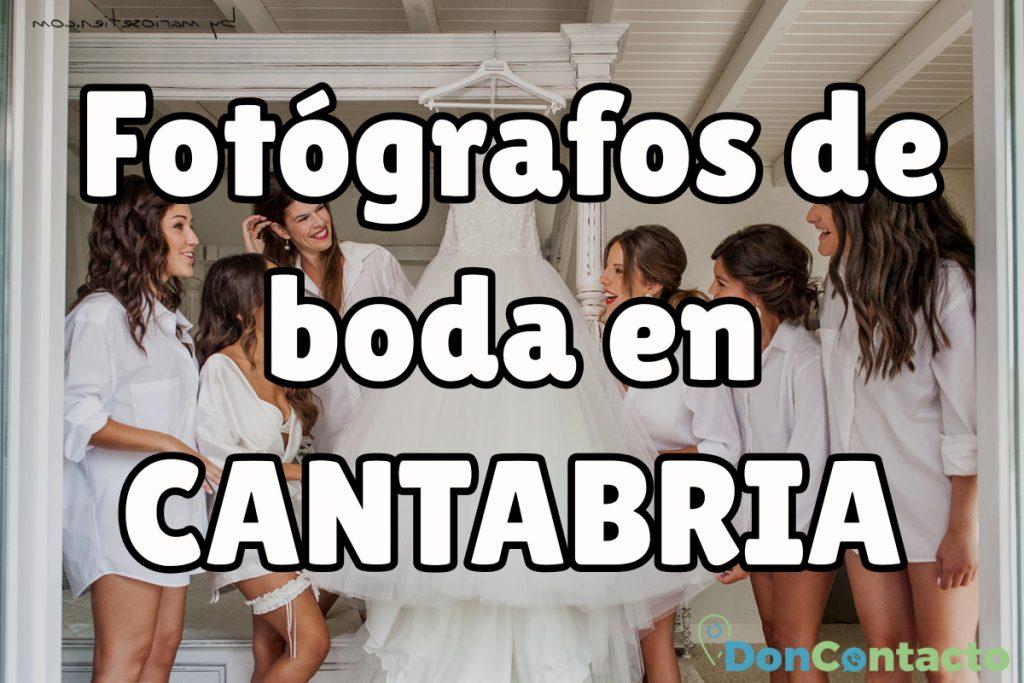 Fotógrafos de boda en Cantabria