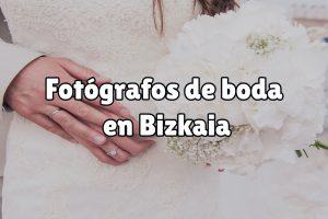 Fotografía de boda en Bizkaia