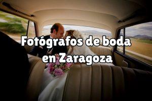 Fotógrafos de boda en Zaragoza