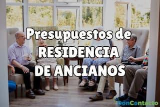 presupuestos residencias de ancianos