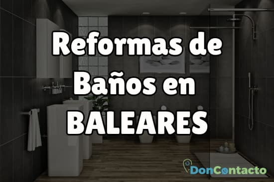Reformas de baños en Baleares