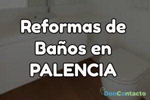 Reformas de baños en Palencia