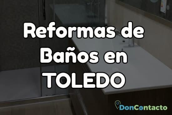 Reformas de baños en Toledo