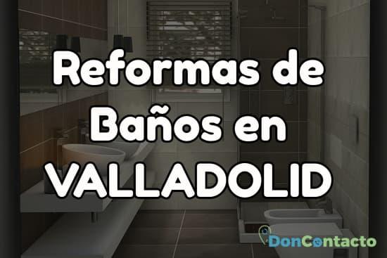 Reformas de baños en Valladolid