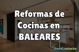 Reformas de cocinas en Baleares