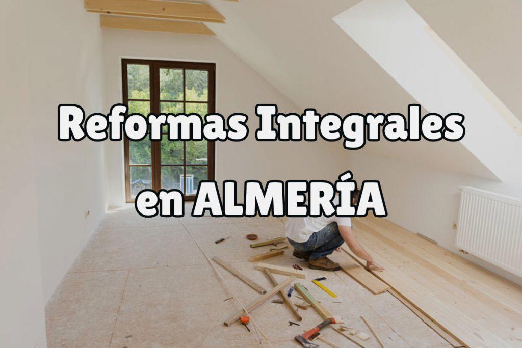 Reformas Integrales en Almería